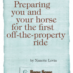 preparing you and your horse for the first off-the-property ride